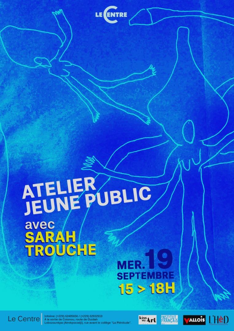 Atelier jeune public, avec Sarah Trouche
