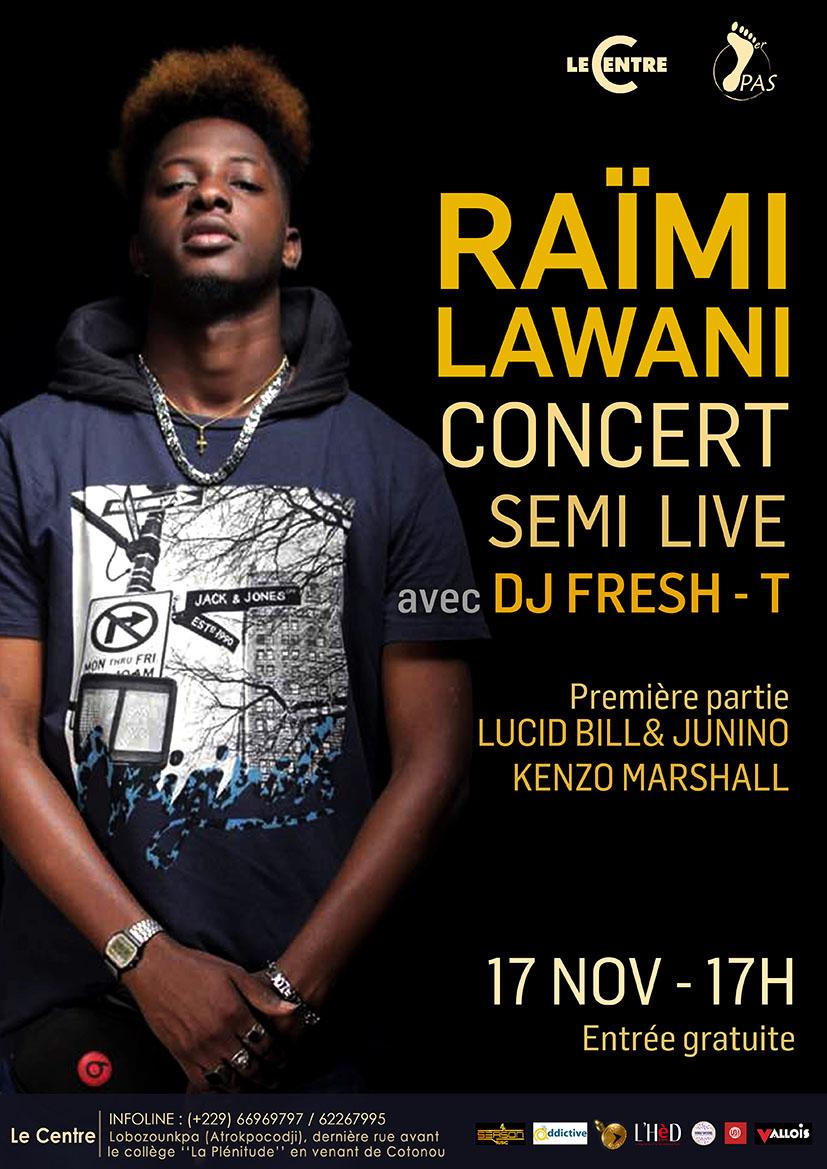Concert semi-live,  Raïmi Lawani