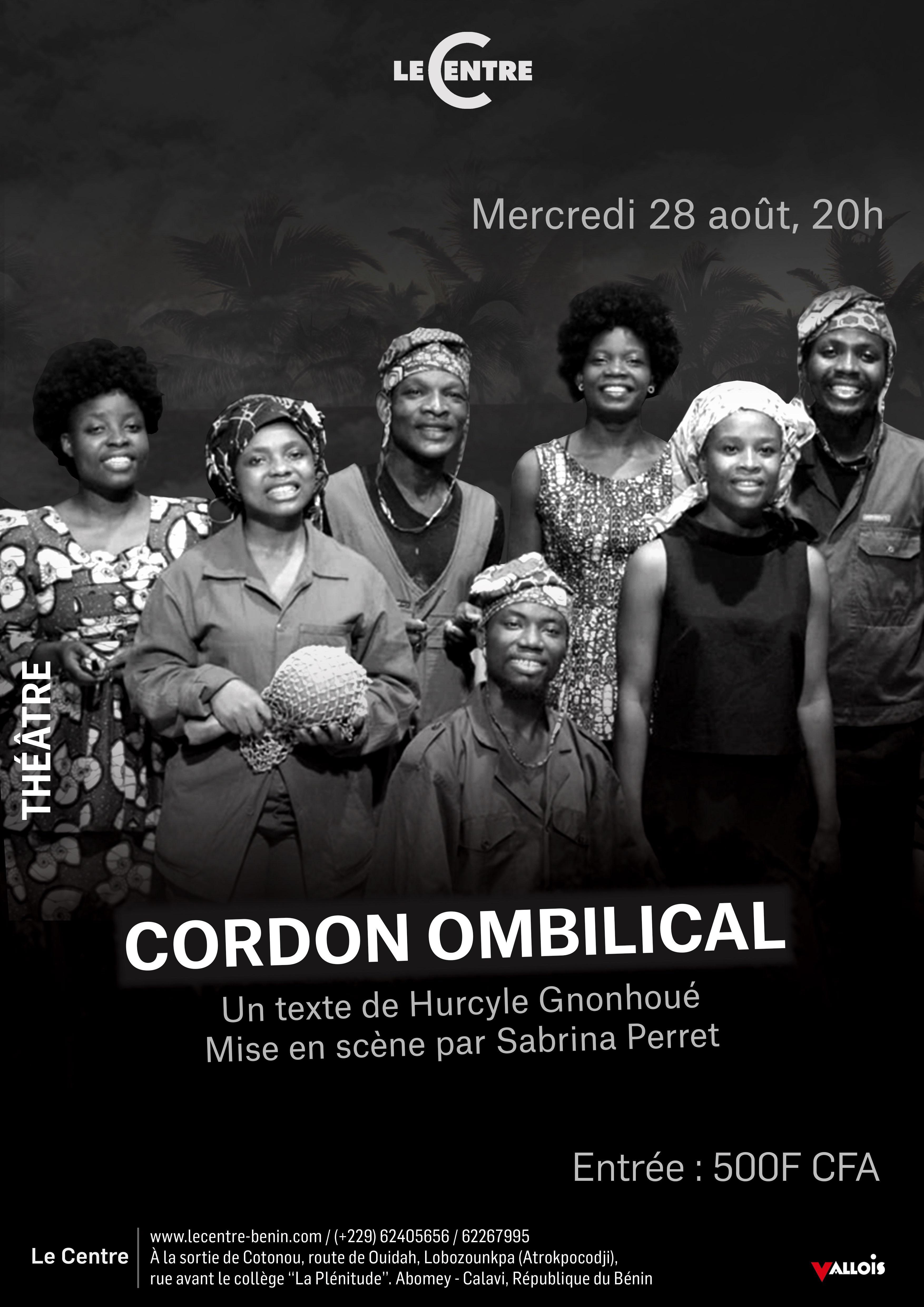 Théâtre, Cordon Ombilical