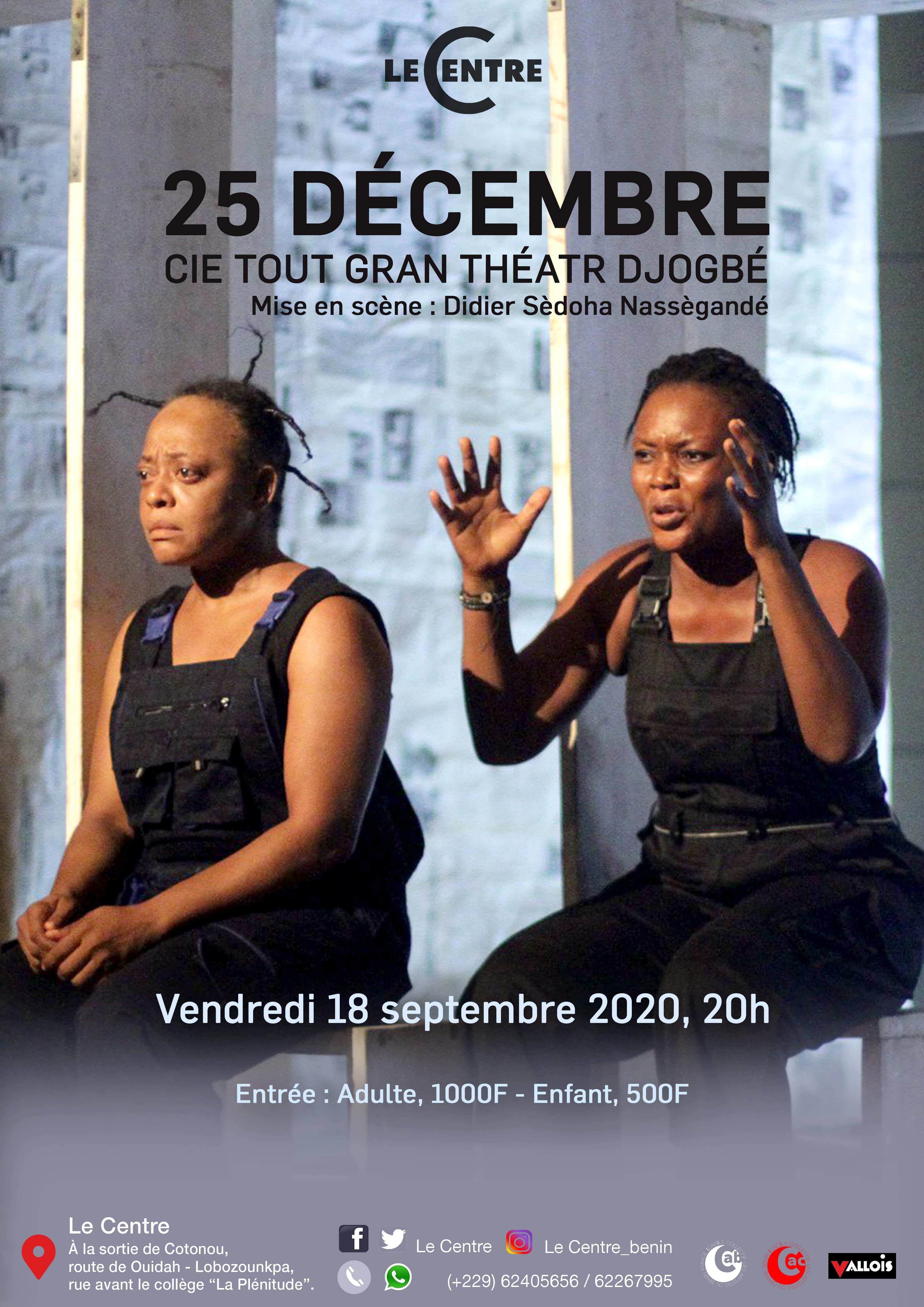 Théâtre, 25 Décembre