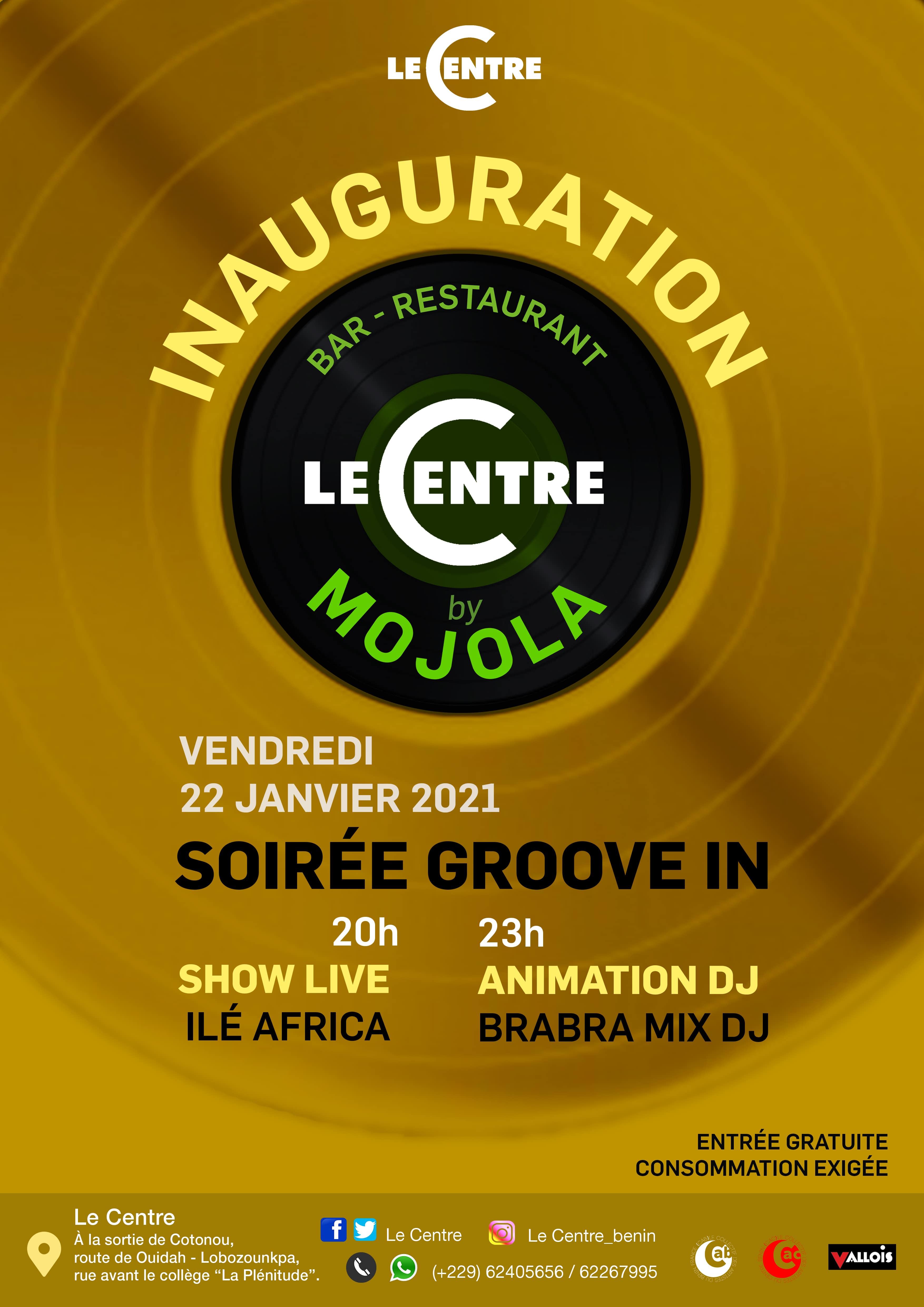 Inauguration : Le Centre by Mojola