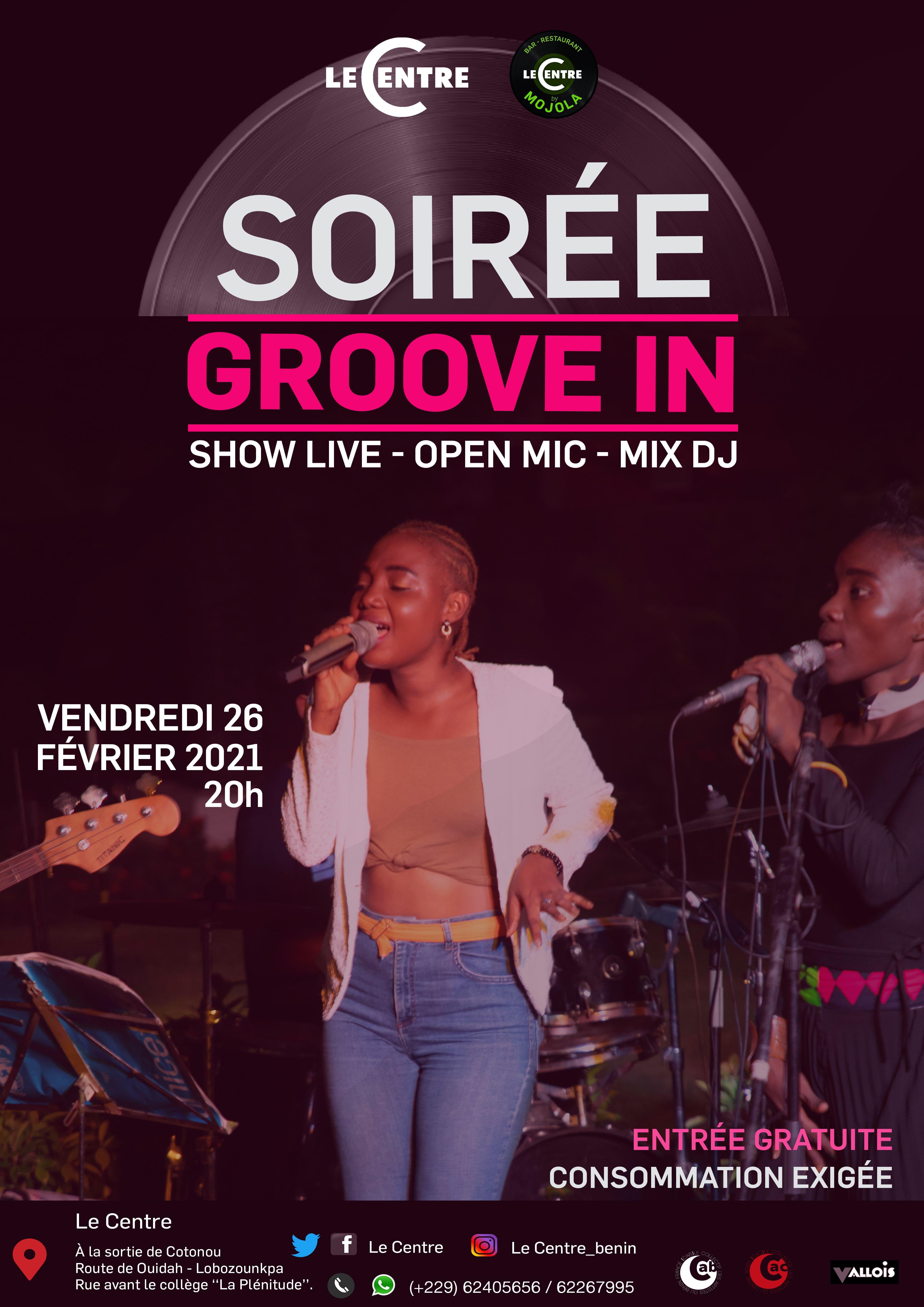 Le Centre By Mojola, Soirée Groove in