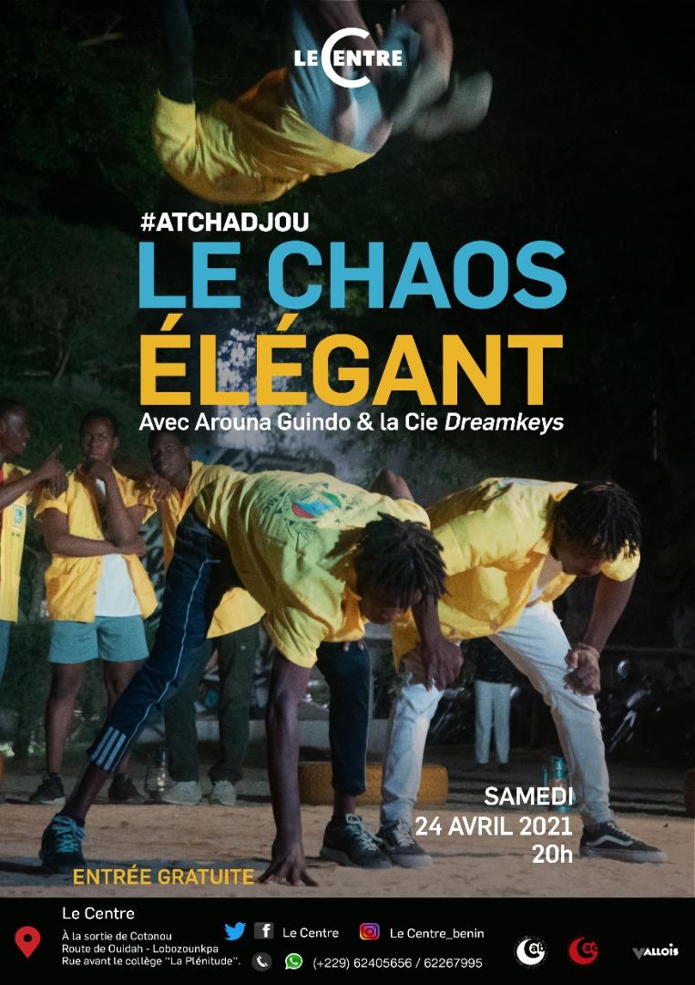 Le Chaos élégant #Atchadjou