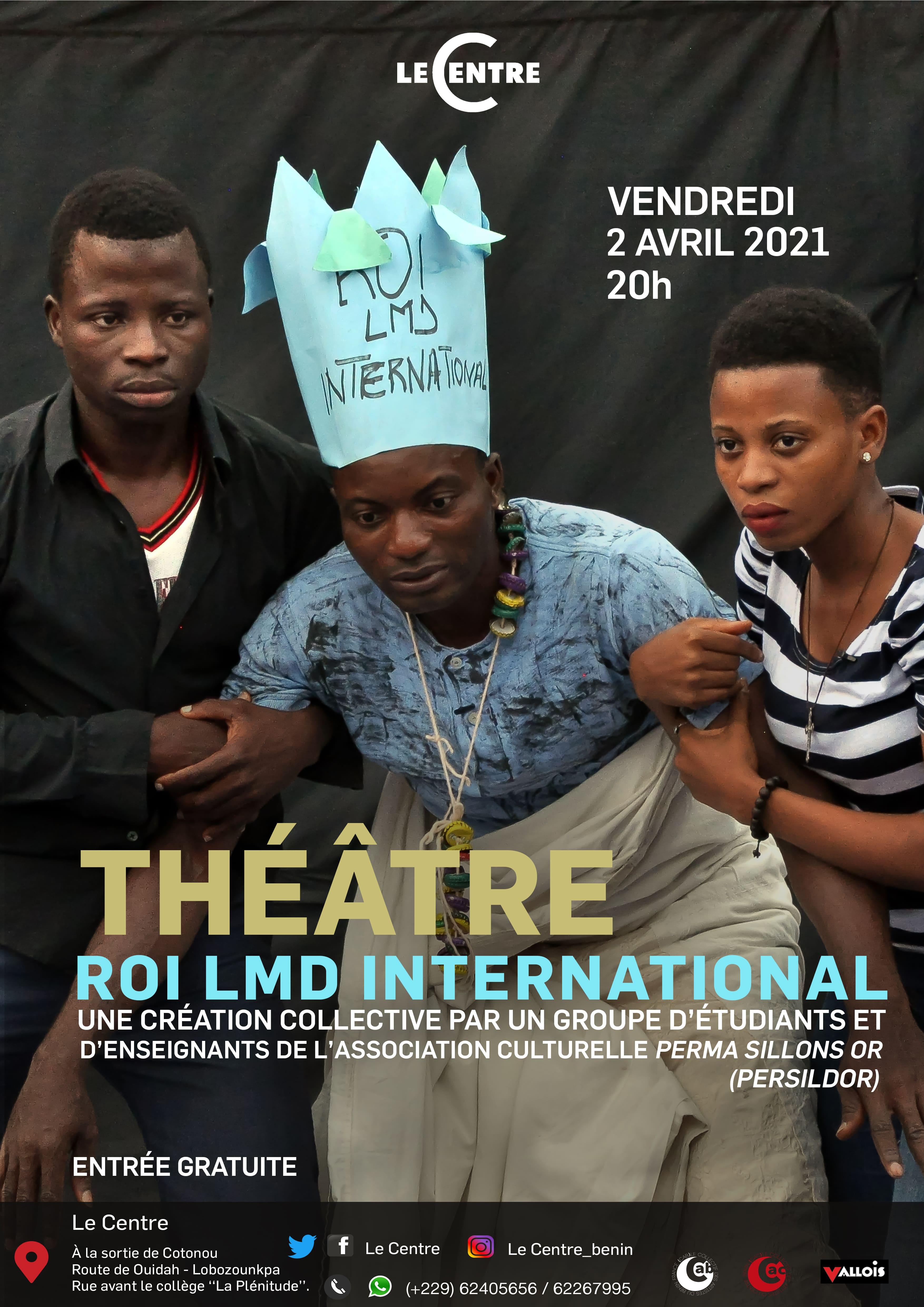 Théâtre , Roi LMD International