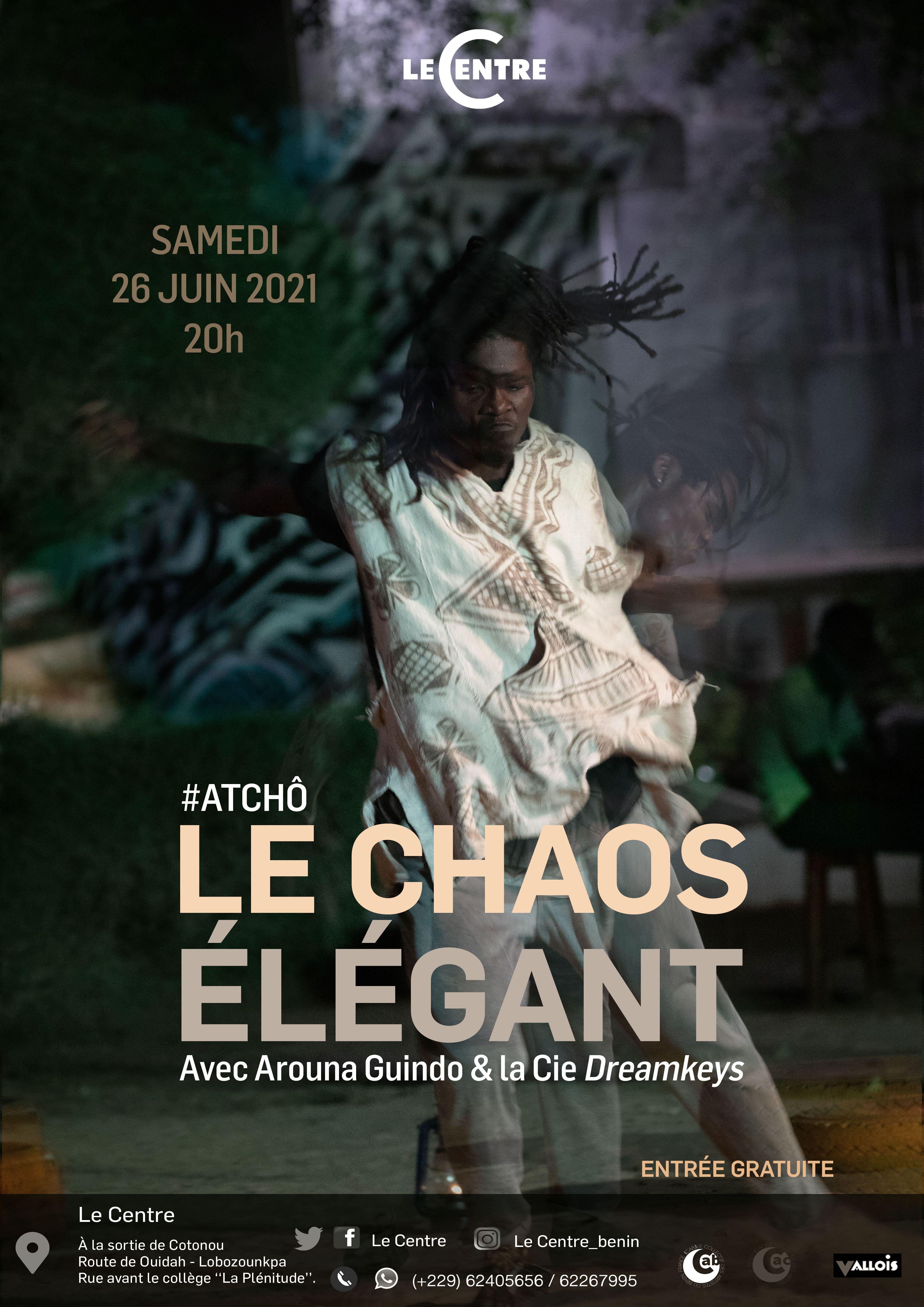 Le Chaos élégant #Atchô
