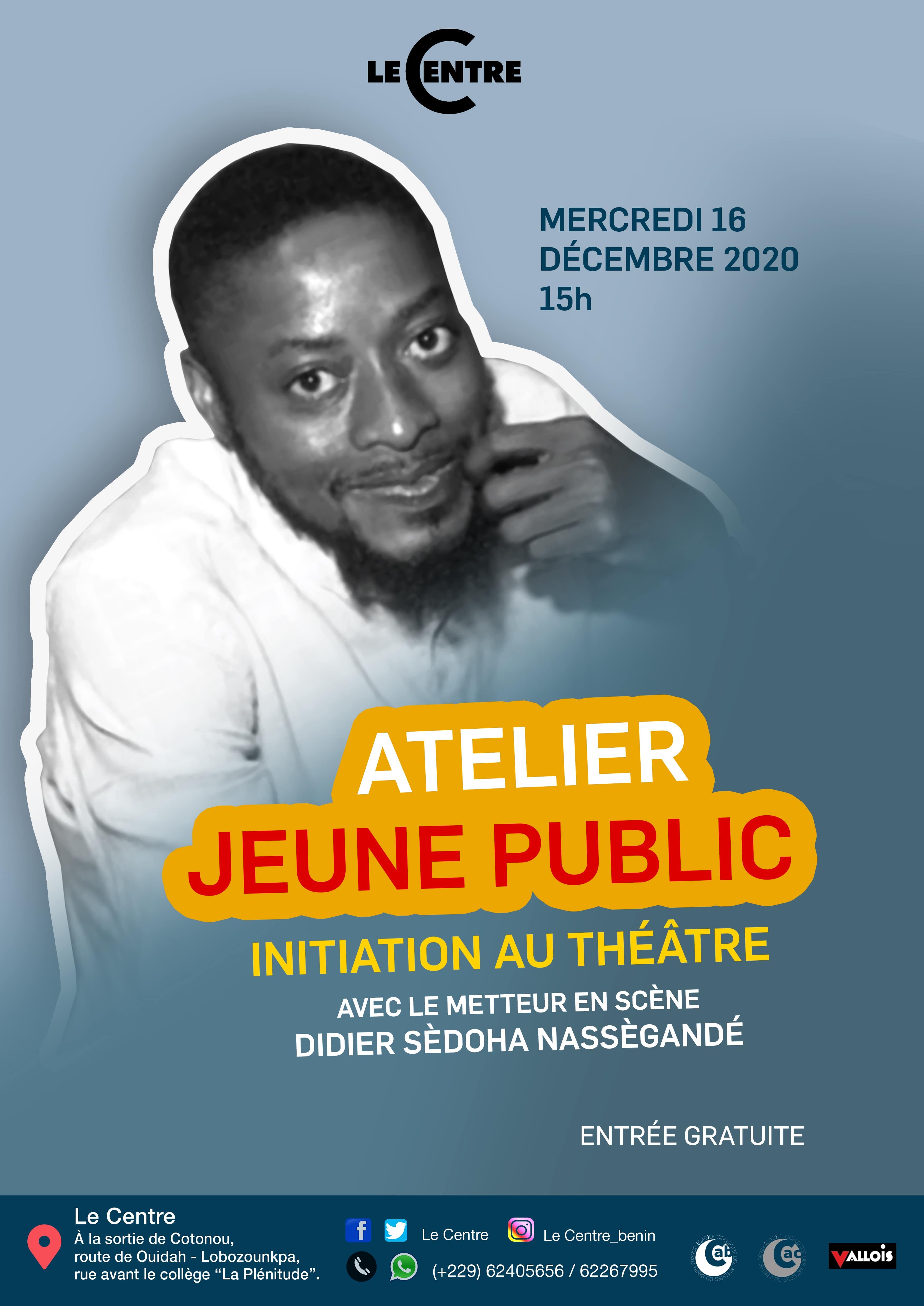 Initiation au théâtre, Didier Sèdoha Nassègandé