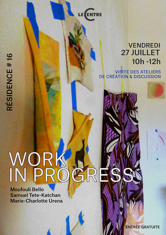 Work in progress, Résidence #16
