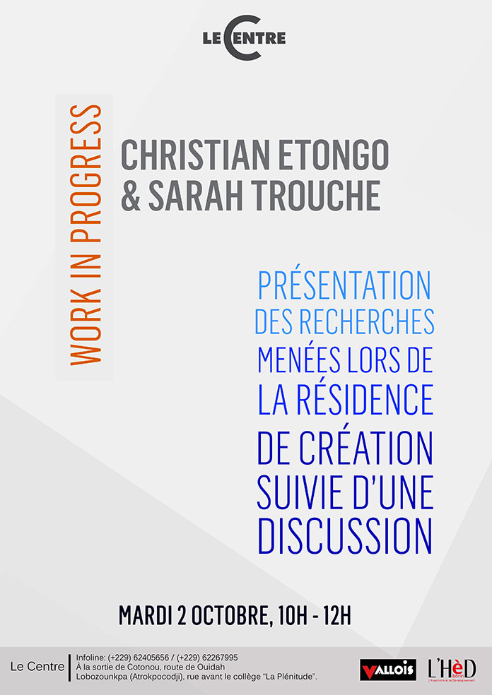 Work in progress, Christian Etongo & Sarah Trouche