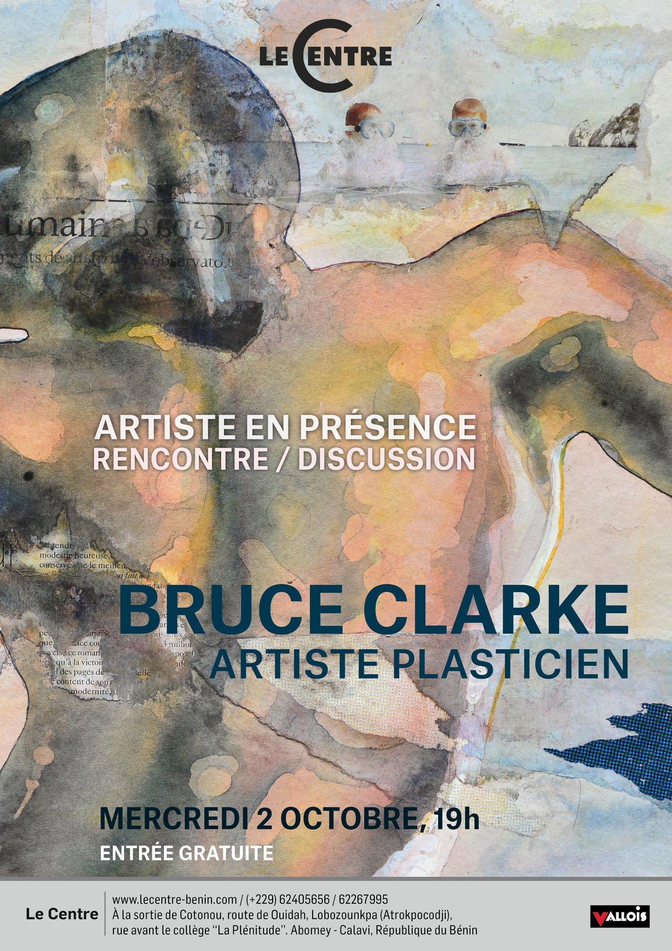 Artiste en présence, Bruce Clarke