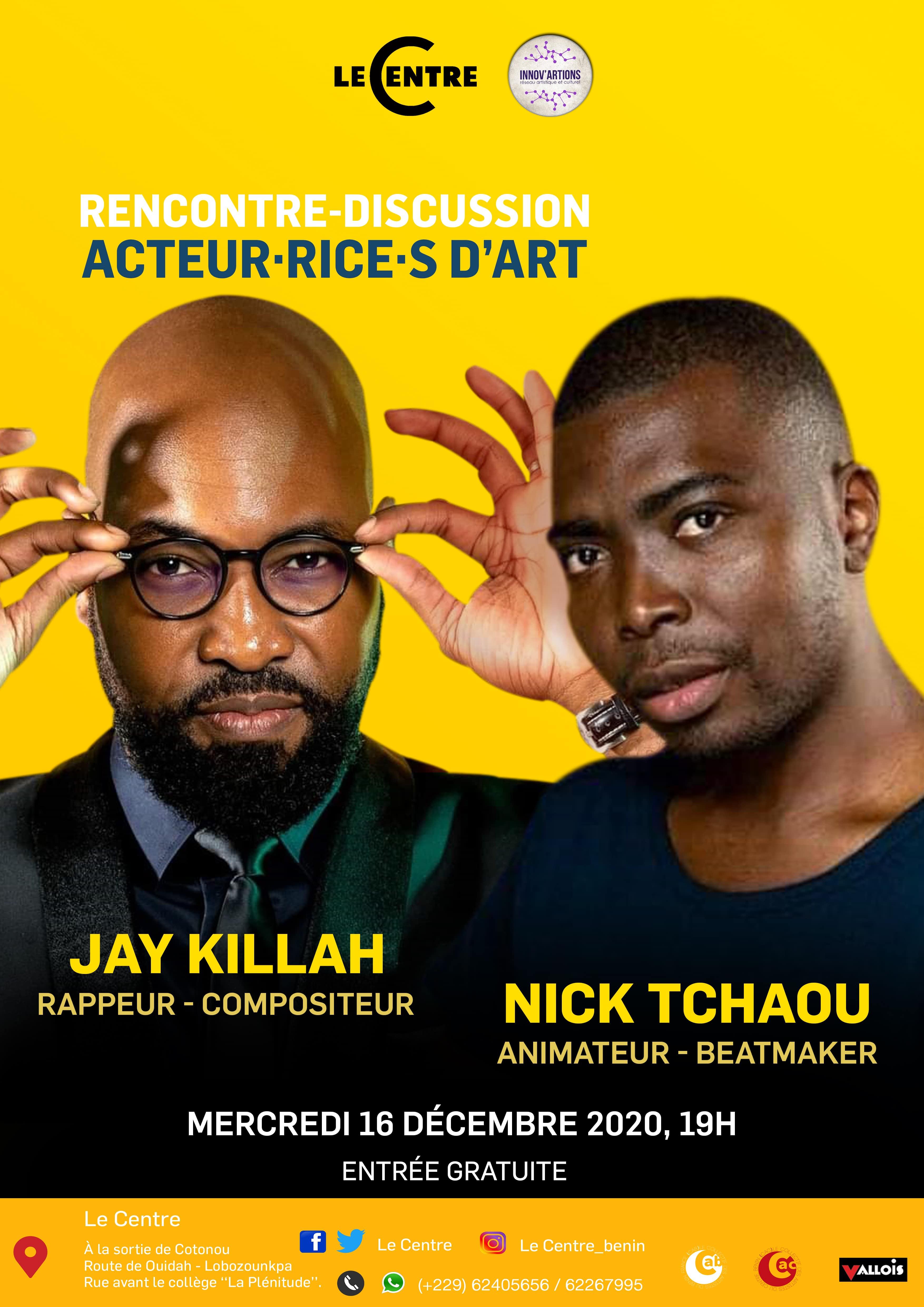 Acteur·rice·s d'art, Jay Killah & Nick Tchaou
