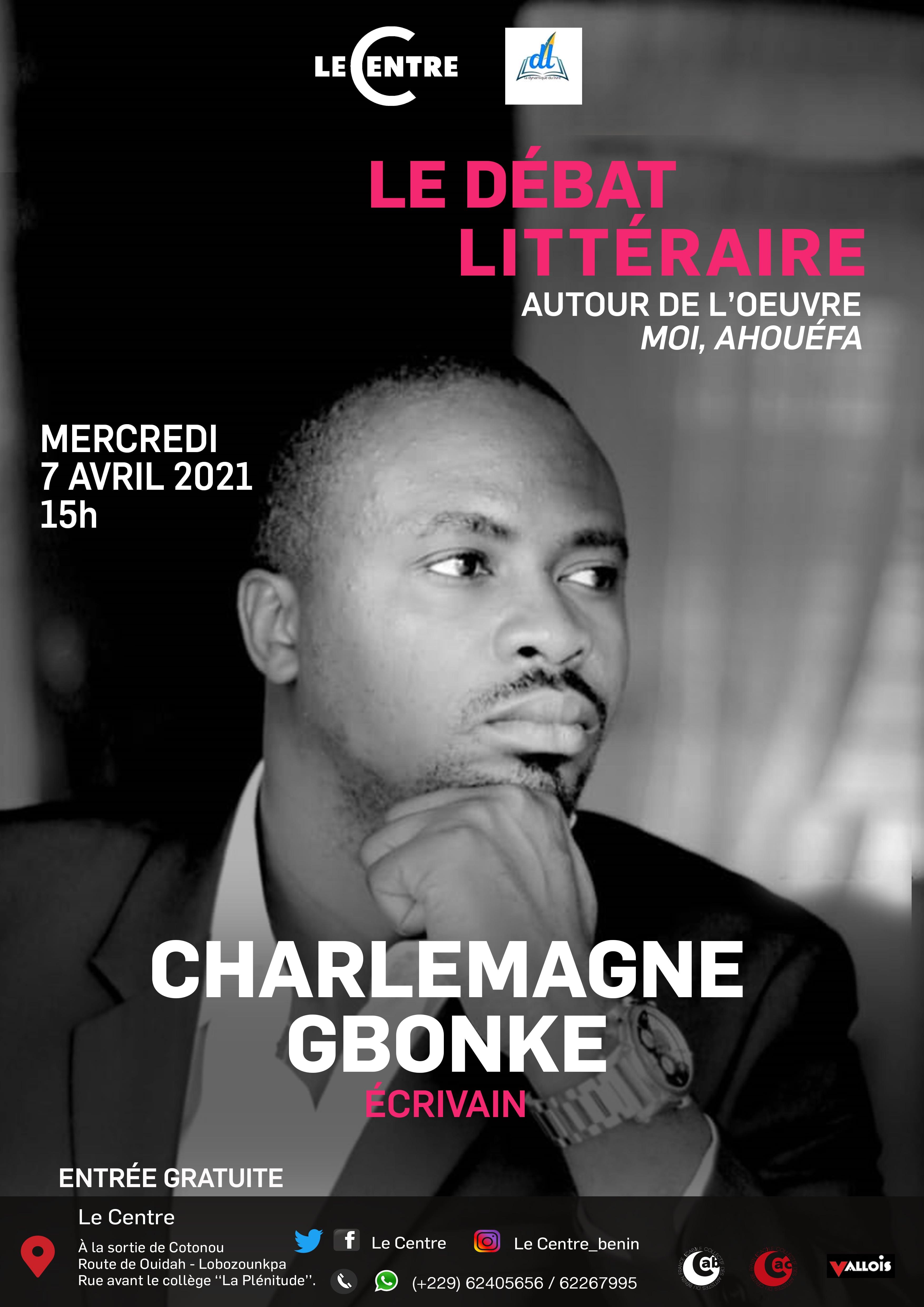 Le débat littéraire, Charlemagne Gbonkê