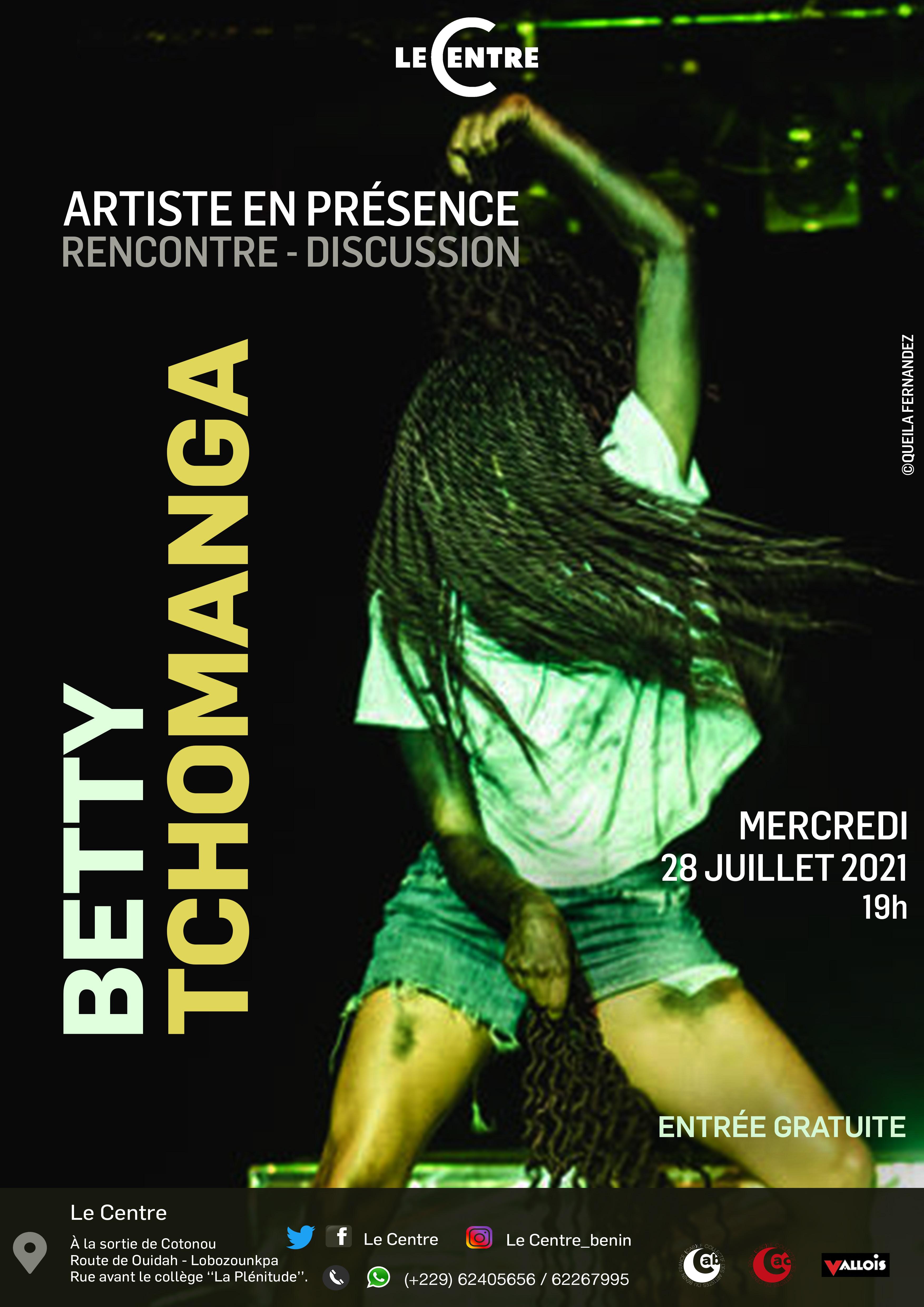 Artiste en présence, Betty Tchomanga