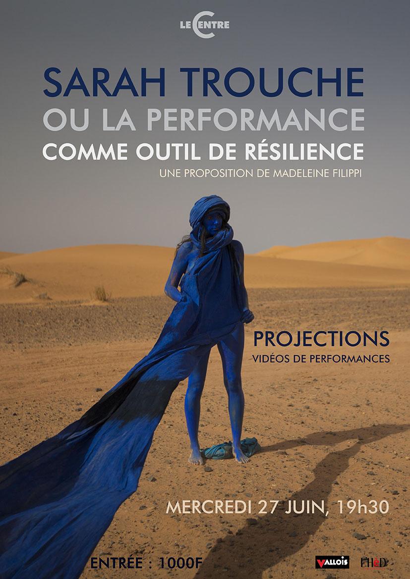 Sarah Trouche ou la performance comme outil de résilience