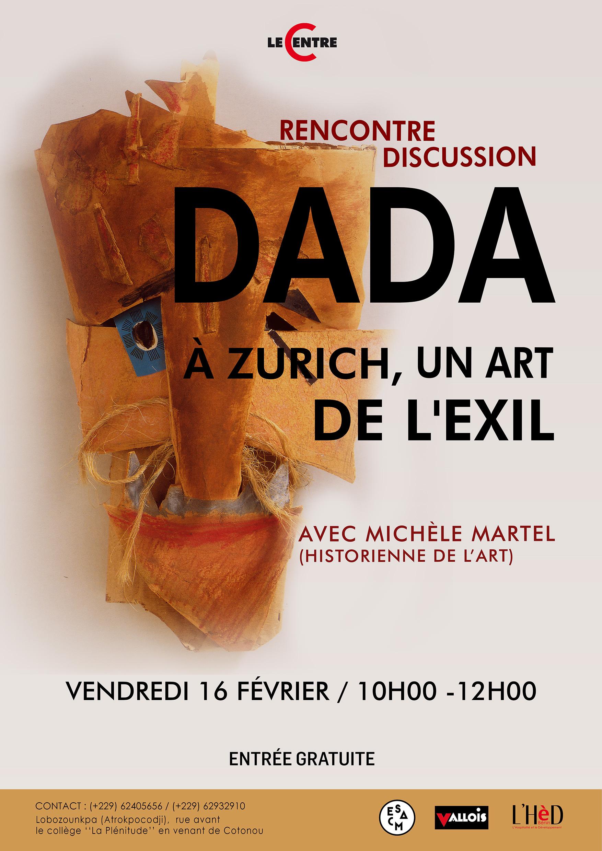 Dada à Zurich, un art de l'exil