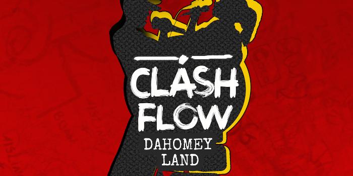 Clash Flow, Dahomey Land